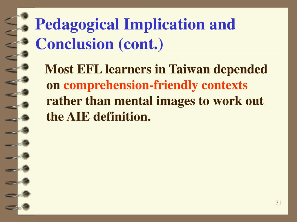 Pedagogical Implication and Conclusion (cont.)