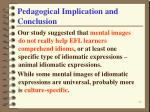pedagogical implication and conclusion