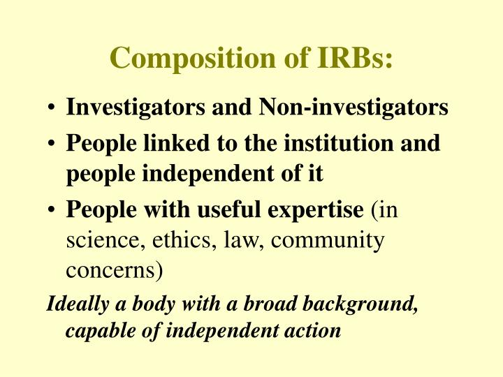 Composition of IRBs: