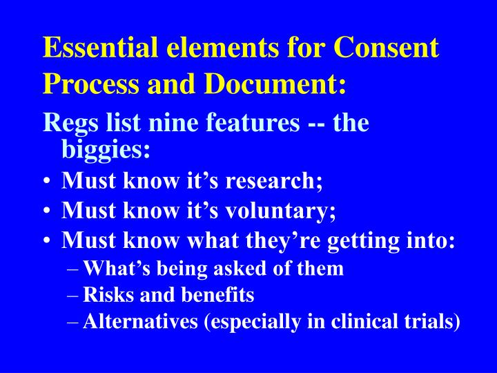 Essential elements for Consent Process and Document: