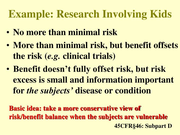 Example: Research Involving Kids