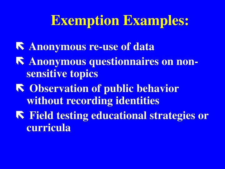Exemption Examples: