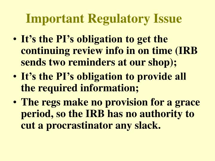 Important Regulatory Issue