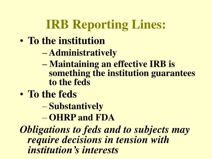 IRB Reporting Lines: