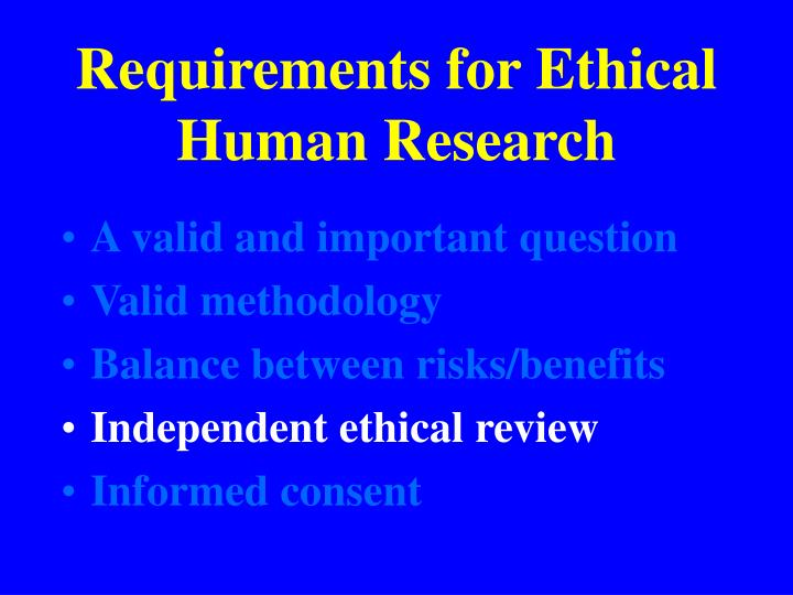 Requirements for ethical human research1
