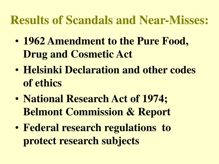 Results of Scandals and Near-Misses: