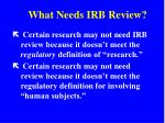 what needs irb review
