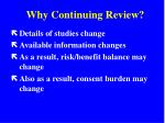 why continuing review