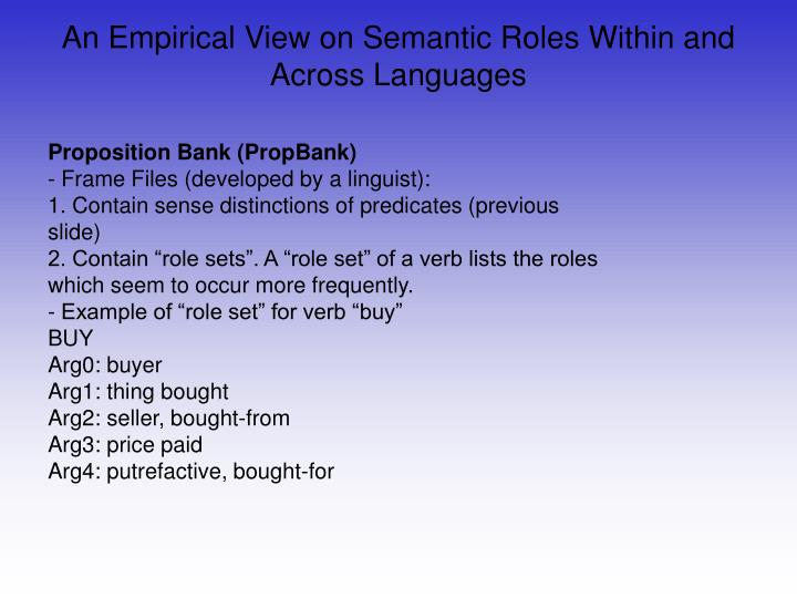An Empirical View on Semantic Roles Within and Across Languages