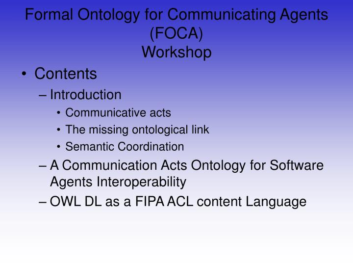 Formal Ontology for Communicating Agents (FOCA)