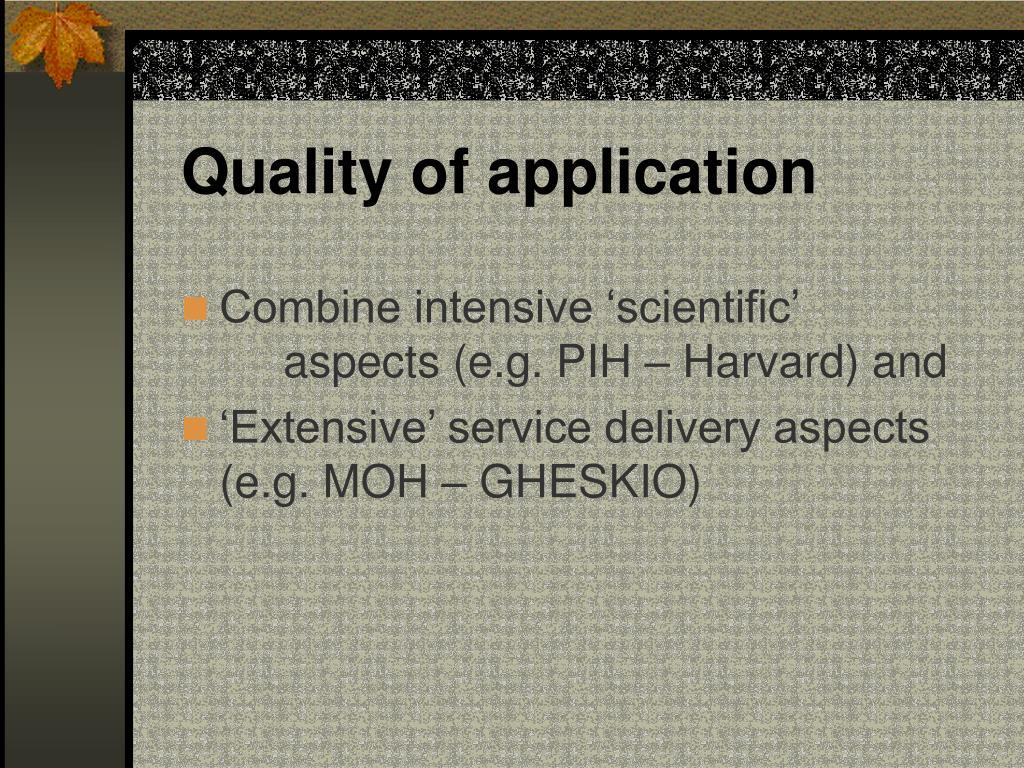 Quality of application