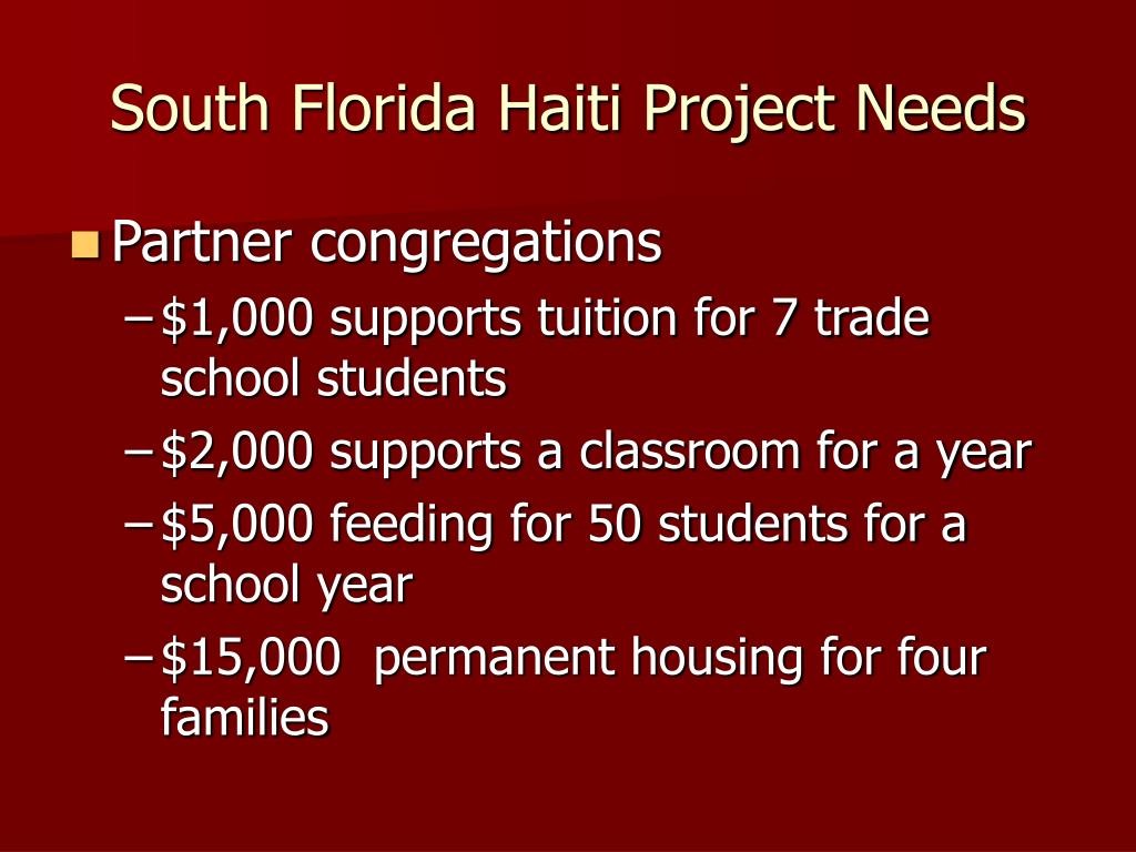 South Florida Haiti Project Needs