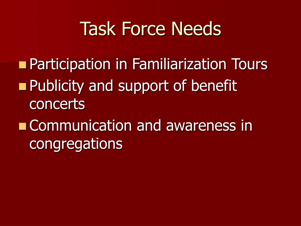 Task Force Needs