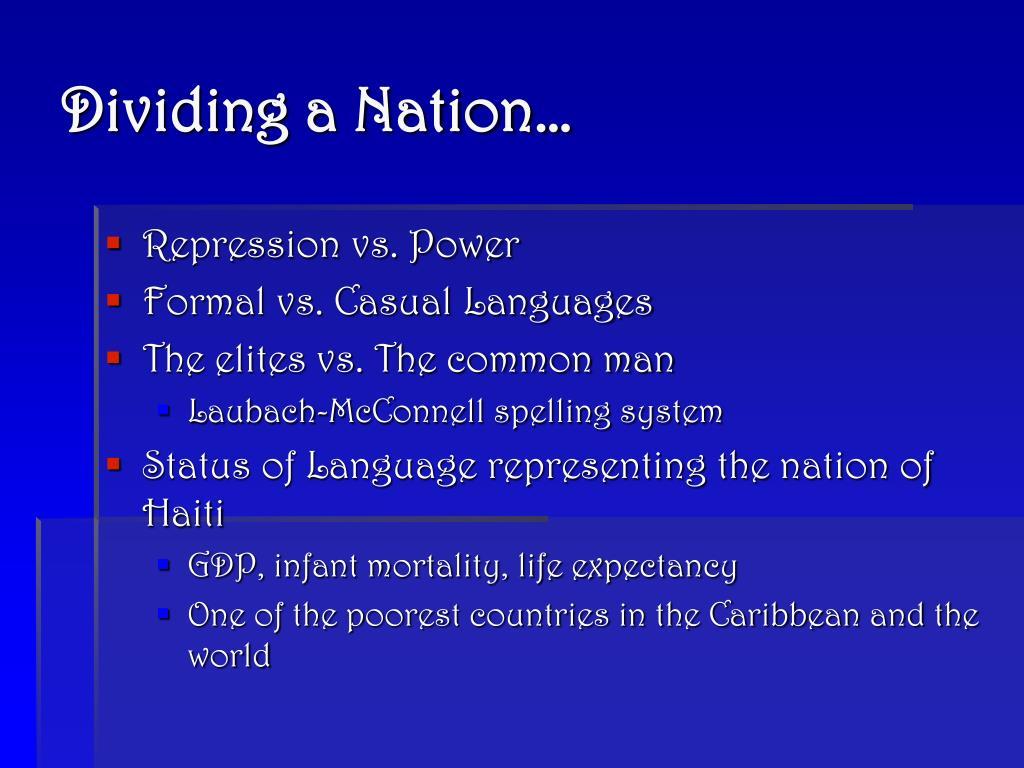 Dividing a Nation…