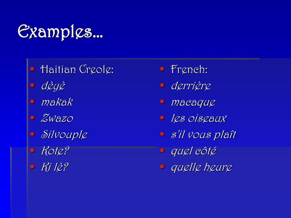 Haitian Creole: