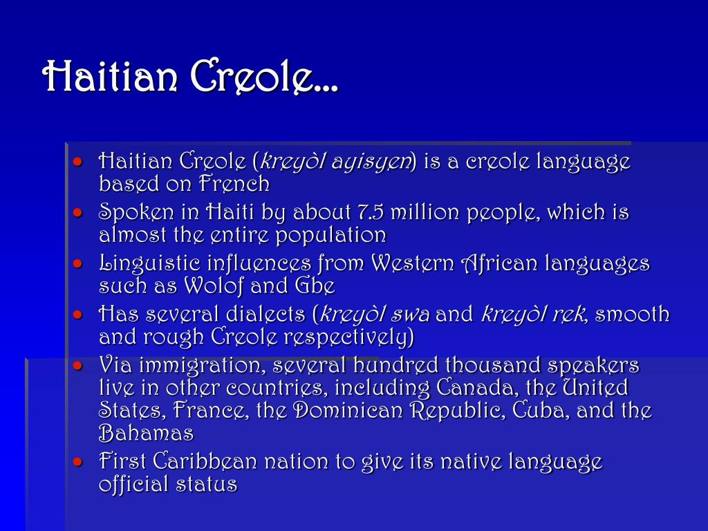 Haitian Creole…