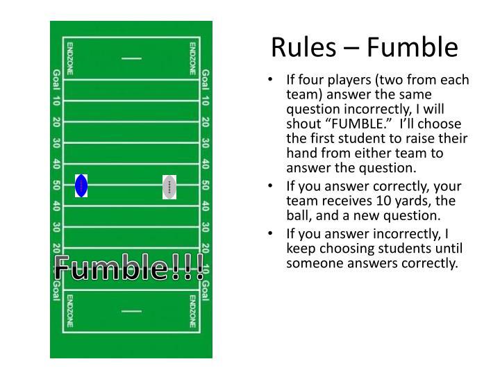 Rules – Fumble