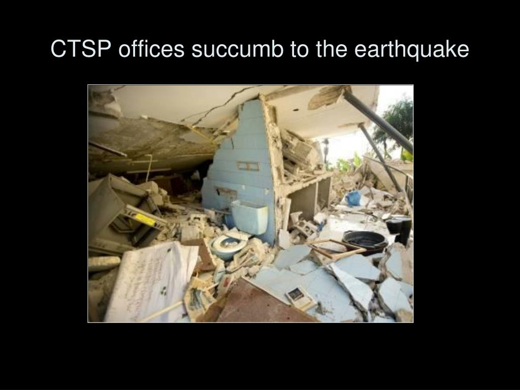 CTSP offices succumb to the earthquake