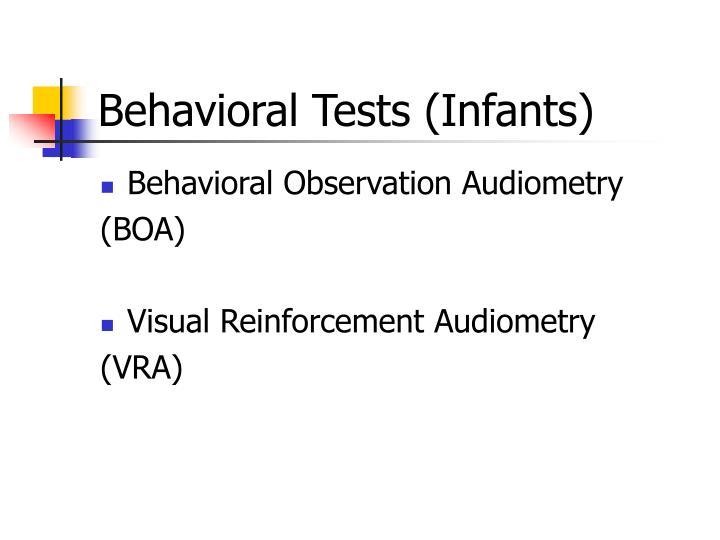 Behavioral Tests (Infants)