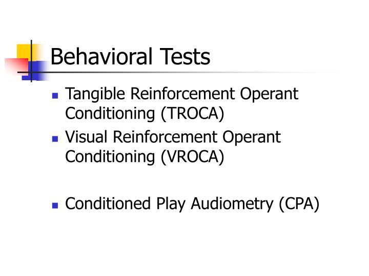 Behavioral Tests