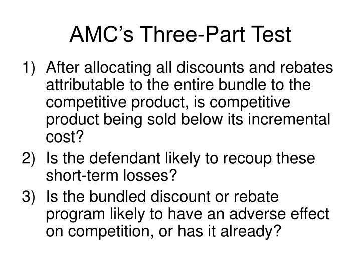 AMC's Three-Part Test