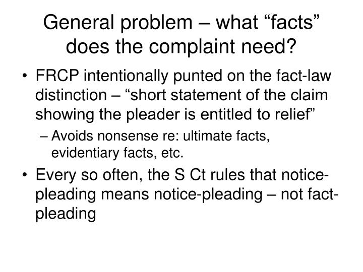 """General problem – what """"facts"""" does the complaint need?"""