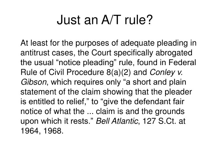 Just an A/T rule?