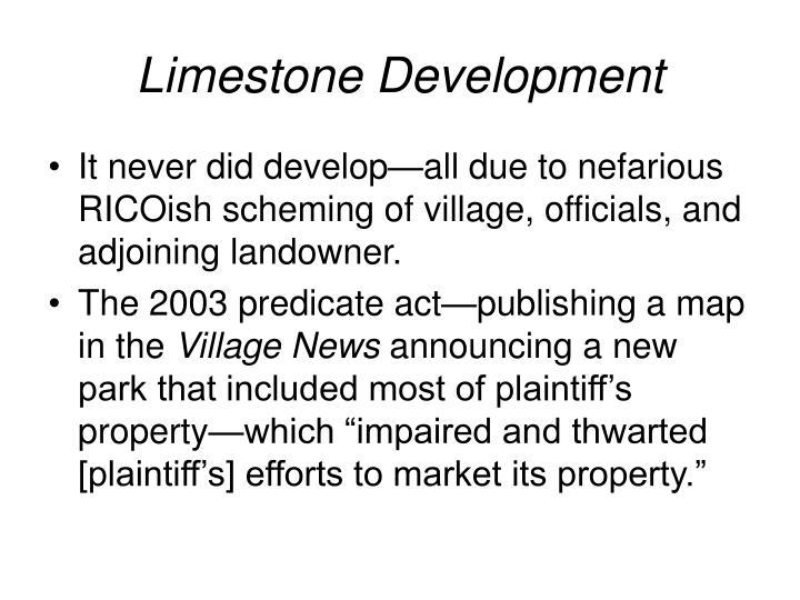 Limestone Development