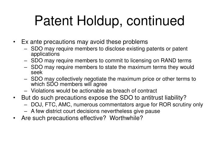 Patent Holdup, continued