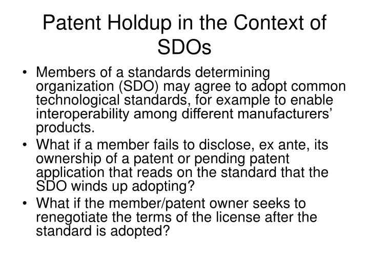 Patent Holdup in the Context of SDOs
