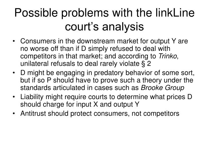 Possible problems with the linkLine court's analysis
