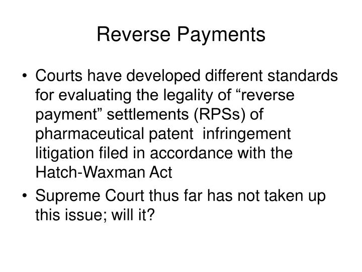Reverse Payments