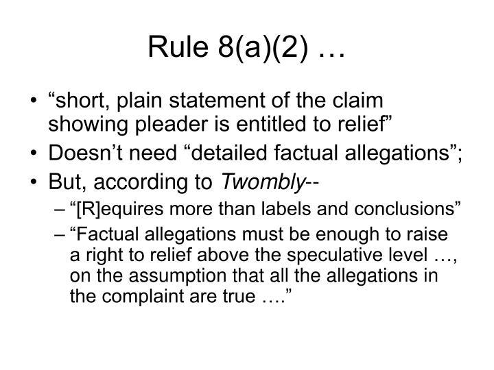 Rule 8(a)(2) …