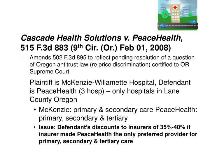 Cascade Health Solutions v. PeaceHealth
