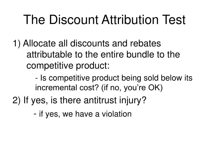 The Discount Attribution Test