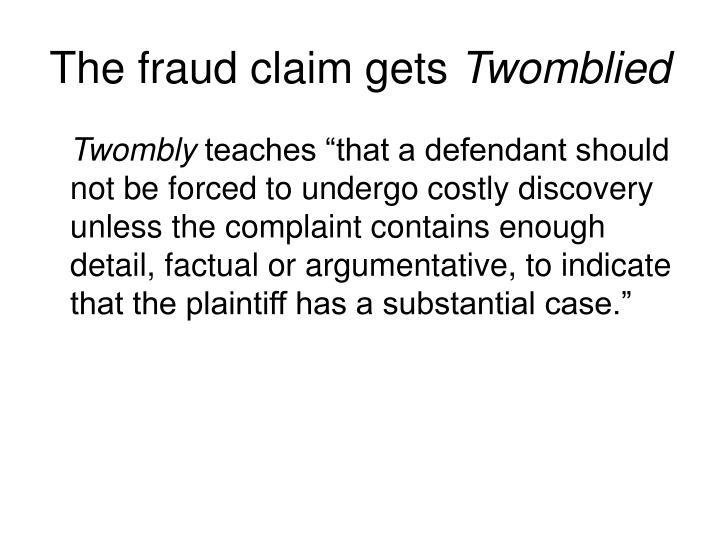 The fraud claim gets