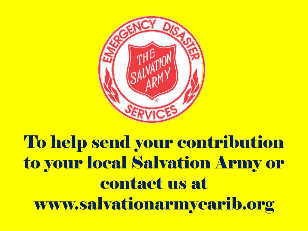 To help send your contribution to your local Salvation Army or contact us at