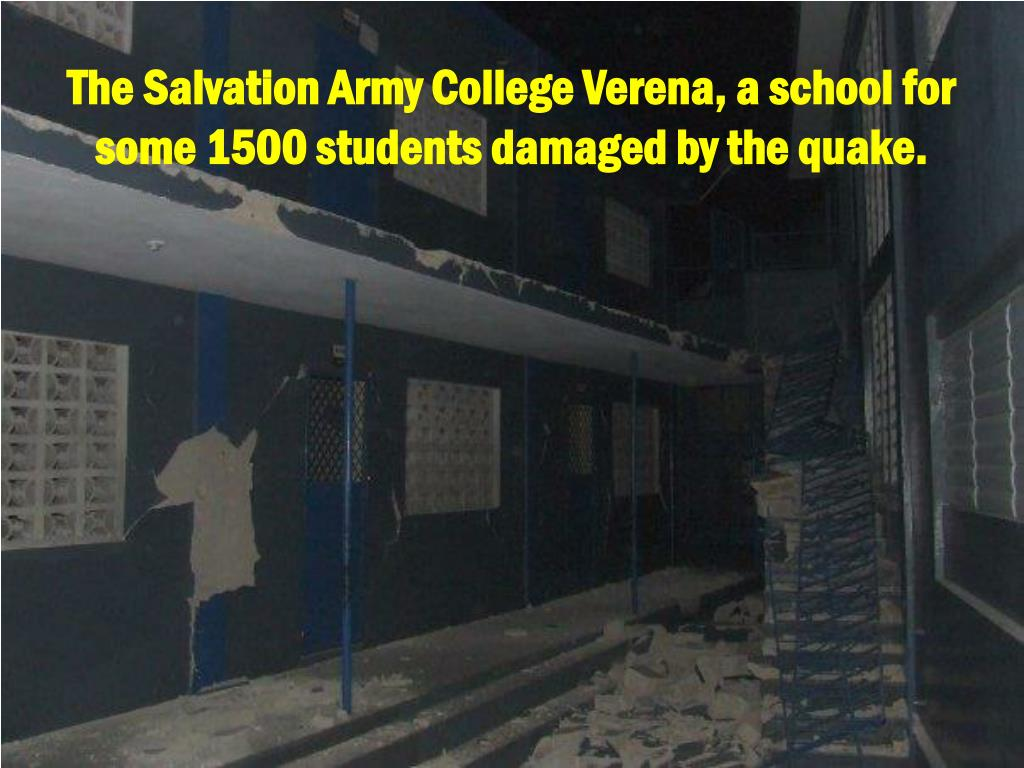 The Salvation Army College Verena, a school for some 1500 students damaged by the quake.