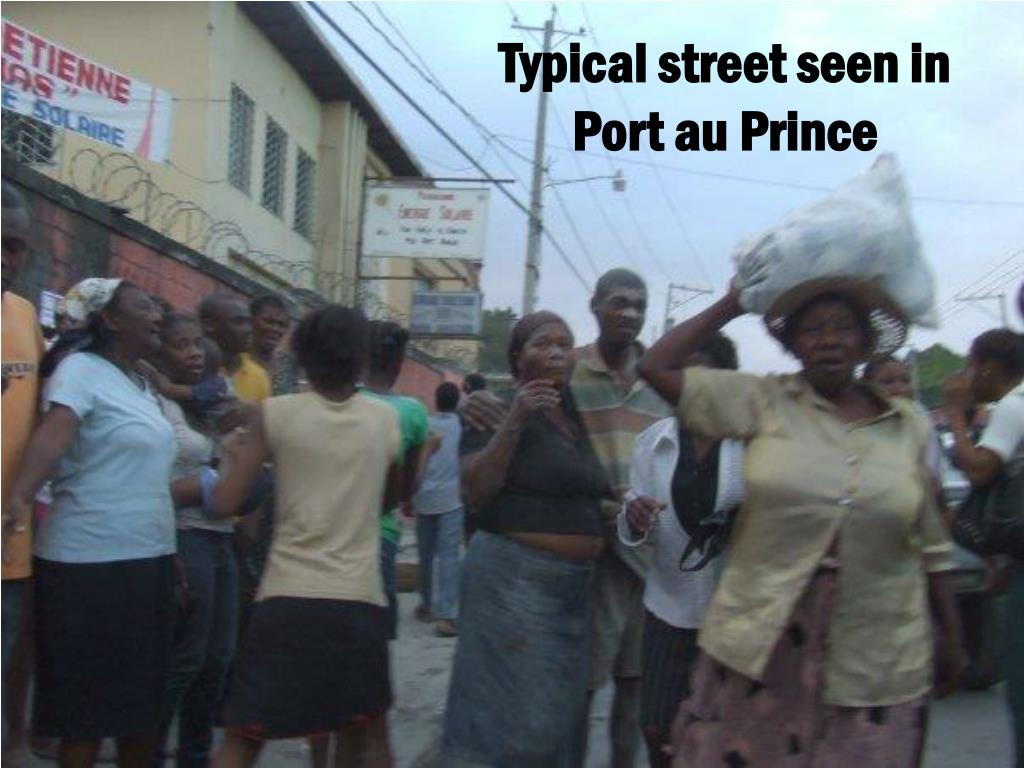 Typical street seen in Port au Prince