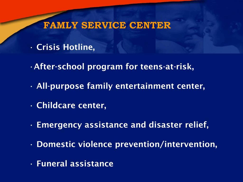FAMLY SERVICE CENTER