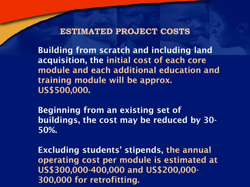 ESTIMATED PROJECT COSTS