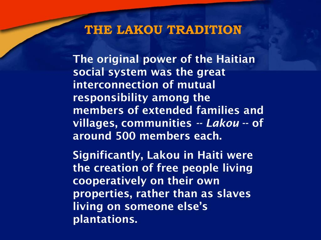 THE LAKOU TRADITION