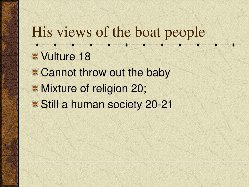 His views of the boat people
