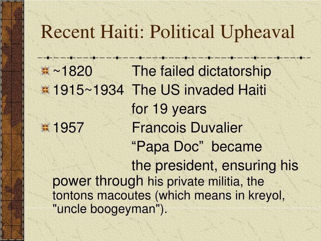 Recent Haiti: Political Upheaval