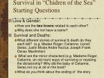 survival in chidren of the sea starting questions
