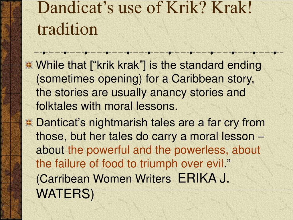 Dandicat's use of Krik? Krak! tradition