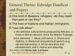 general theme edwidge dandicat and fugees