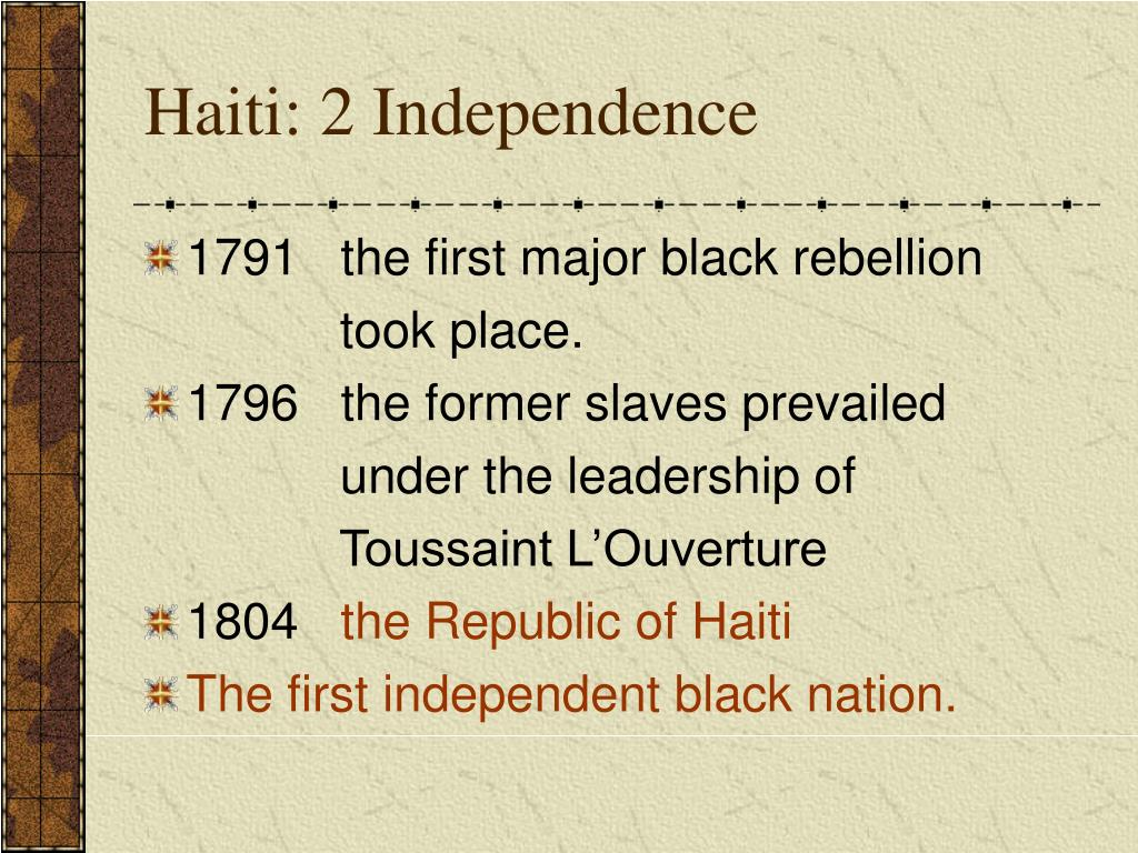 Haiti: 2 Independence