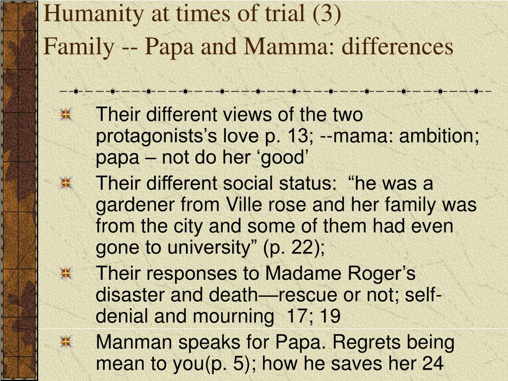 Humanity at times of trial (3)