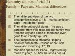 humanity at times of trial 3 family papa and mamma differences